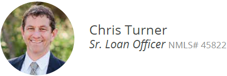 Chris Turner Sr. Loan Officer NMLS# 45822